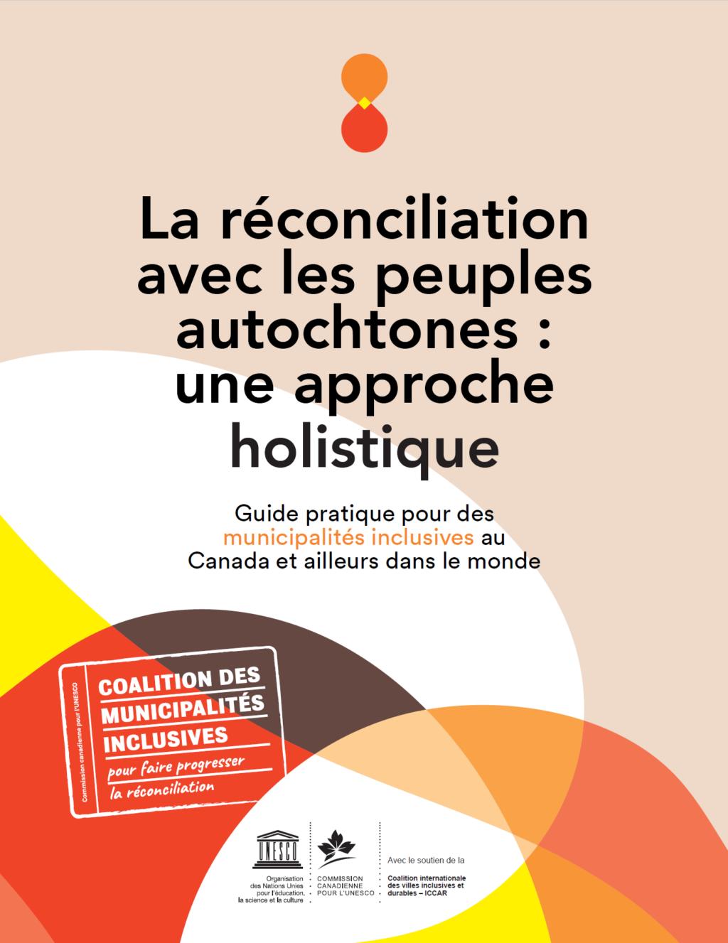 Guide pour la réconciliation avec les peuples autochtones